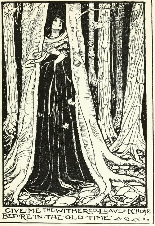 """A Book of Poetry - Illustrated by Florence Harrison """"Oh roses for the flush of youth, And laurel for the perfect prime;But pluck an ivy branch for me Grown old before my time.Oh violets for the grave of youth, And bay for those dead in their prime;Give me the withered leaves I chose Before in the old time."""""""
