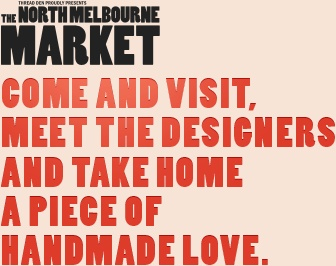 Come and visit, meet the designers and take home a piece of handmade love
