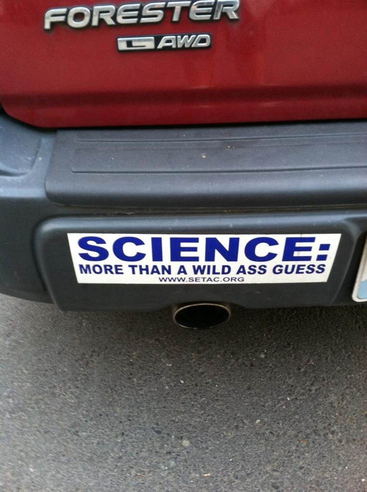 science: more than a wild ass guess