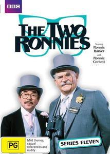 The Two Ronnies - Series 11. Ronnie Barker and Ronnie Corbett were a comedy team whose talents complemented each other perfectly in a series that would run for 16 years and become part of British television history. From their introduction, And in a packed programme tonight to the Goodnight from him, viewers would savour the familiar features the news items, party, doctor, tramp and yokel sketches, Ronnie Barkers speeches and the rambling monologues from Ronnie Corbett. $29.99