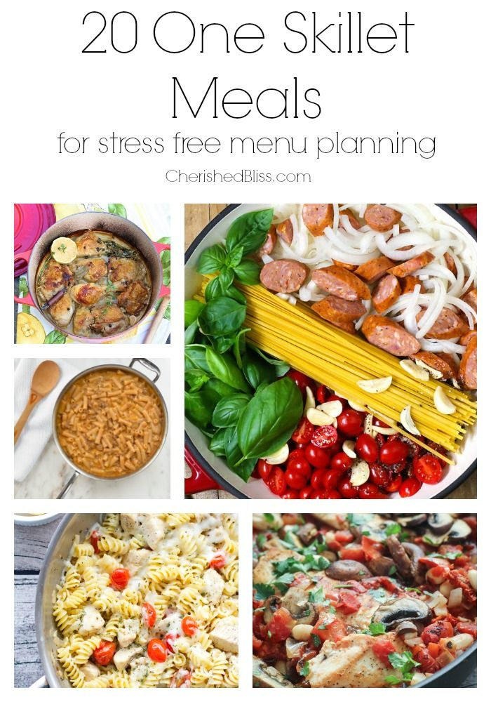 20 One Skillet Meals for stress free menu planning!
