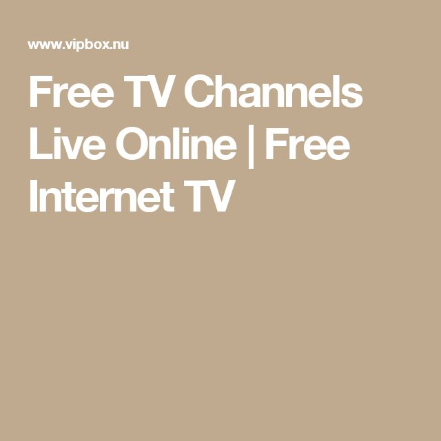Free TV Channels Live Online | Free Internet TV