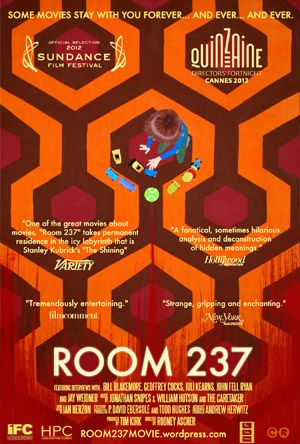 """ROOM 237 (2012) is a survey of various theories surrounding """"hidden meanings"""" in Stanley Kubrick's THE SHINING (1980). Interviews with unseen theorists cover everything from a faked moon landing to the Holocaust to the genocide of Native Americans. It's nothing I hadn't heard before on the interwebs, but it was hard to keep track of which theory was being discussed at what moment. Definitely interesting and thought-provoking, but I was surprised that Rob Ager and MSTRMND were not included."""
