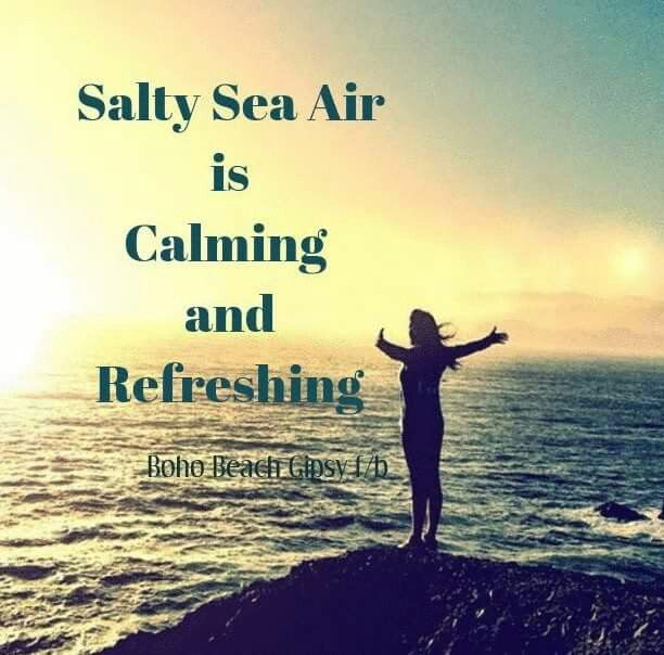 Salty Sea Air is calming and refreshing