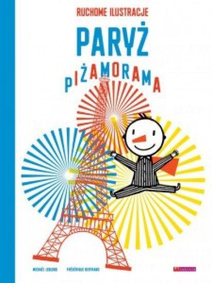 """Druga książka z serii Piżamorama z ruchomymi ilustracjami. """"Paryż Piżamorama"""" to kolejna niezwykła podróż chłopca w piżamie w paski. Dziecko zapada w sen, a książka ożywa, by przenieść je do pełnego uroku i magii Paryża - miasta, które nigdy nie zasypia. W tej książce przypominamy bardzo starą techn"""