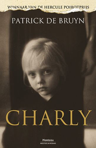Charly | Patrick De Bruyn | Thrillers | Manteau