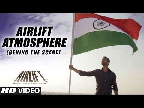AIRLIFT ATMOSPHERE | Airlift Movie BEHIND THE SCENE Video | Akshay Kumar...