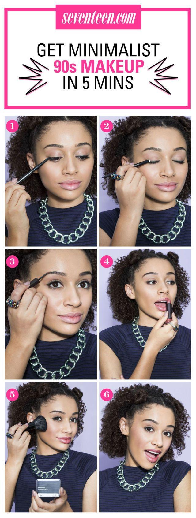 Get a Chic, Minimalist '90s Makeup Look in Just 5 Minutes!  - Seventeen.com