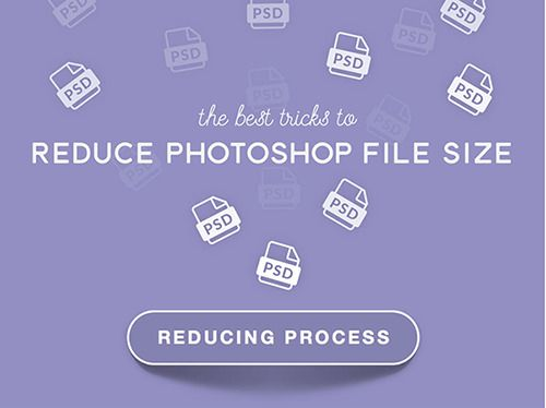 The best tricks to reduce #Photoshop file size. Creative Infographic