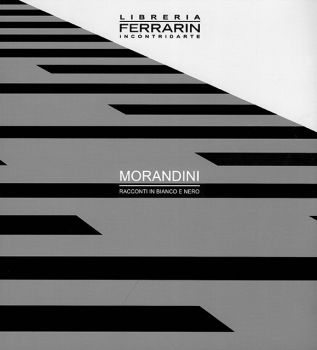 Catalogo della mostra di Marcello Morandini. http://www.ferrarinarte.it/Opere.html?view=category&virtuemart_category_id=4&virtuemart_manufacturer_id=13