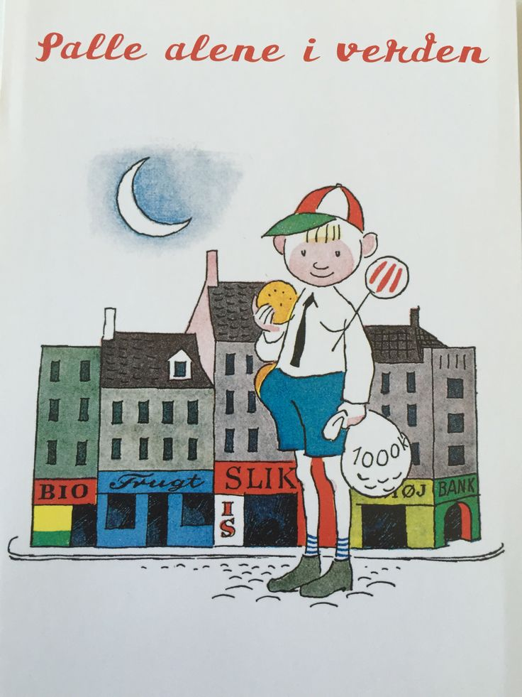 Palle alene i verden.    Childhood book.   Danish