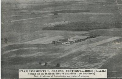 L Clause Postcard - Etablissements L. Clause, BRETIGNY-S-ORGE, Ferme de la Maison-Neuve (Surface 120 hectares)