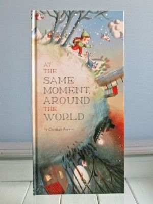 'At the Same Moment Around the World' Book