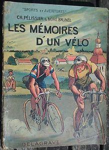 LES-MEMOIRES-DUN-VELO-Ch-Pelissier-Cyclisme-Tour-de-France