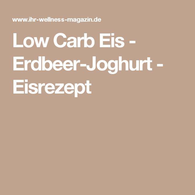 Low Carb Eis - Erdbeer-Joghurt - Eisrezept