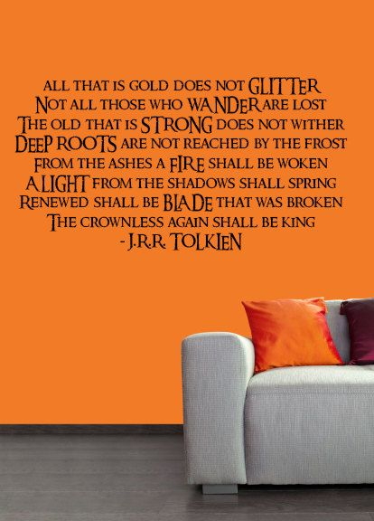 Lord of The Rings Quote vinyl wall art decal decor sticker graphic. @Katie Hrubec Schmeltzer Marone do you remember when I made my own wall graphic of this poem in college?!?!