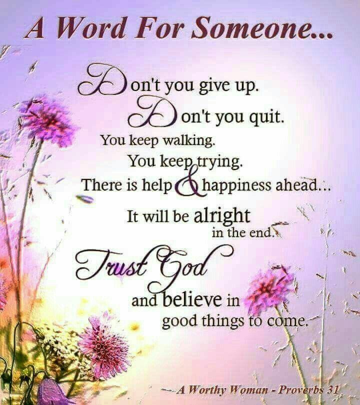 Encouraging words 💕 | Faith, Cool words