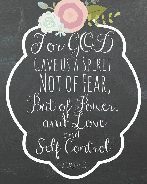 2 Timothy 1:7 For GOD Gave us a Spirit Not of Fear but of Power by RubyBlissBlog