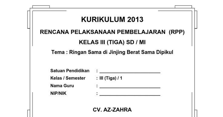[4] RPP SD KELAS 3 SEMESTER 1 - Ringan Sama Dijinjing Berat .doc