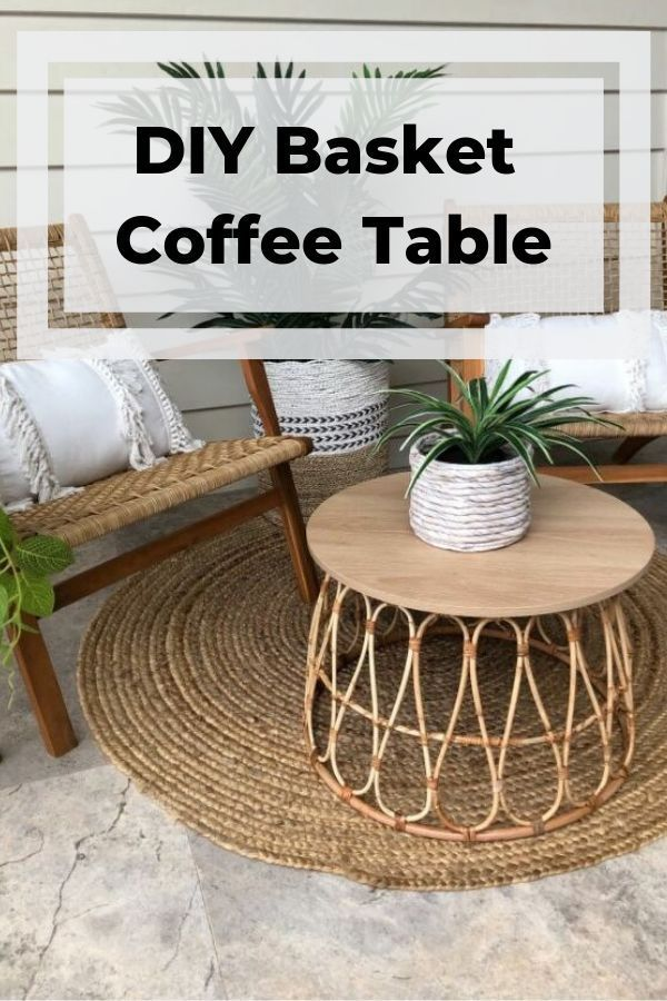 How To Make A Basket Coffee Table On A Budget Diy Coffee Table