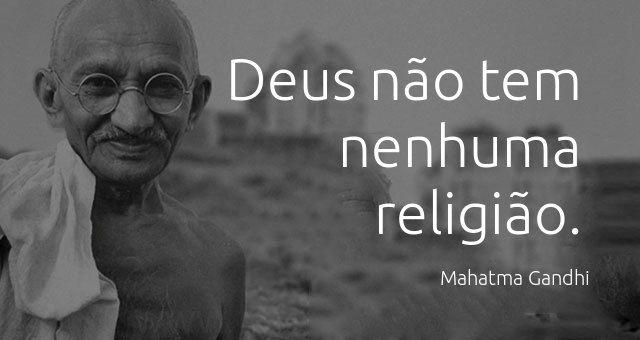 Deus não tem nenhuma religião.