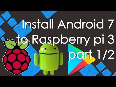 android tv 7.1 2 on raspberry pi 3