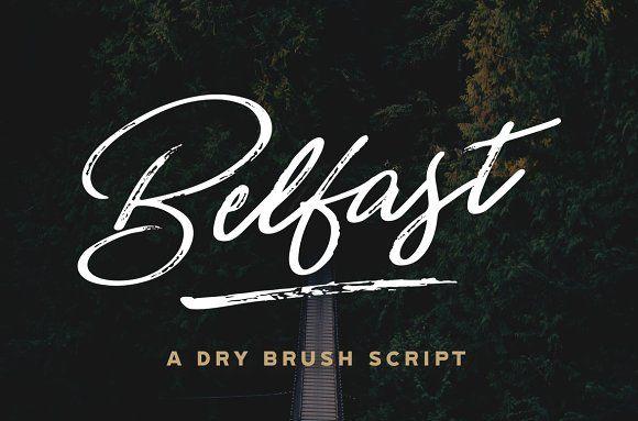 Belfast A Dry Brush Script Brush Script Fonts Brush Script Dry Brushing