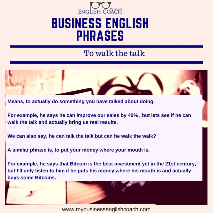 Business English idiom: to walk the talk meaning and definition | Business English expressions | Business English words and phrases