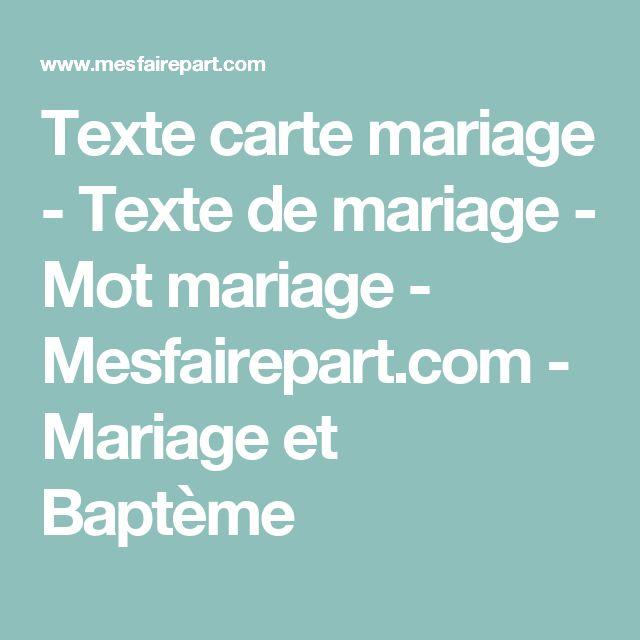 Texte carte mariage - Texte de mariage - Mot mariage - Mesfairepart.com - Mariage et Baptème