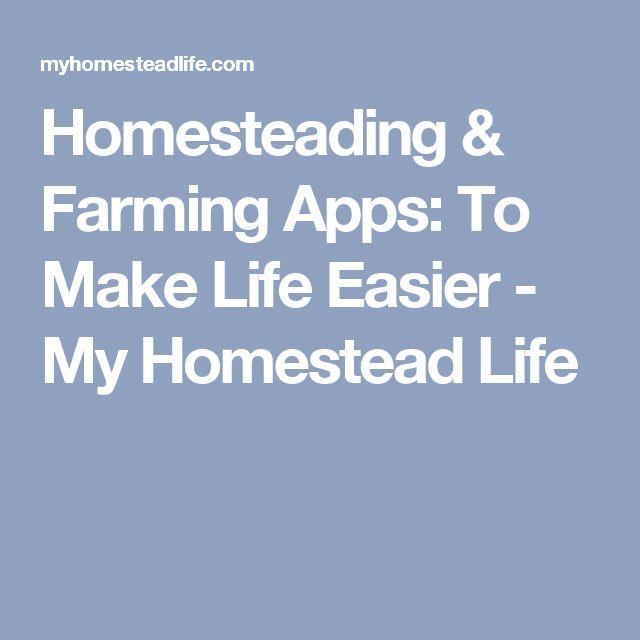 Homesteading & Farming Apps: To Make Life Easier - My Homestead Life