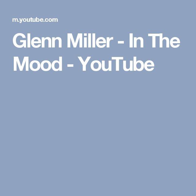 Glenn Miller - In The Mood - YouTube