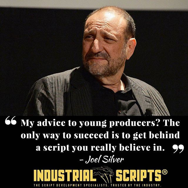 """""""My advice to young producers? The only way to succeed is to get behind a script you really believe in."""" ~ JOEL SILVER  #screenwriting #scriptchat #Filmmaking #scriptwriting #screenplays #writing #quotes #quotestoliveby #screenwriter  #writersofinstagram #amwriting #writenow #writingprompts #screenwriters #tvwriting"""