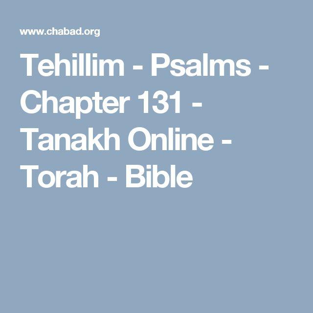 Tehillim - Psalms - Chapter 131 - Tanakh Online - Torah - Bible