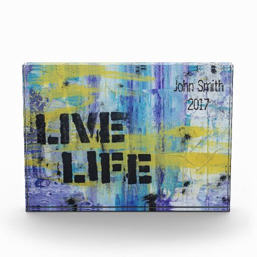 Live Life - Acrylic Award *Customize*