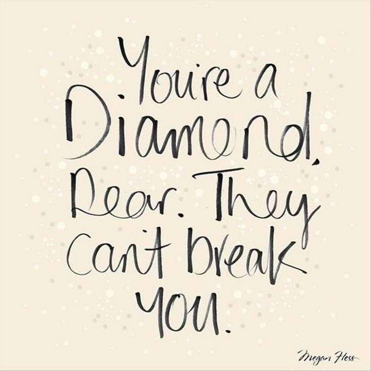 25+ Best Diamond Quotes On Pinterest