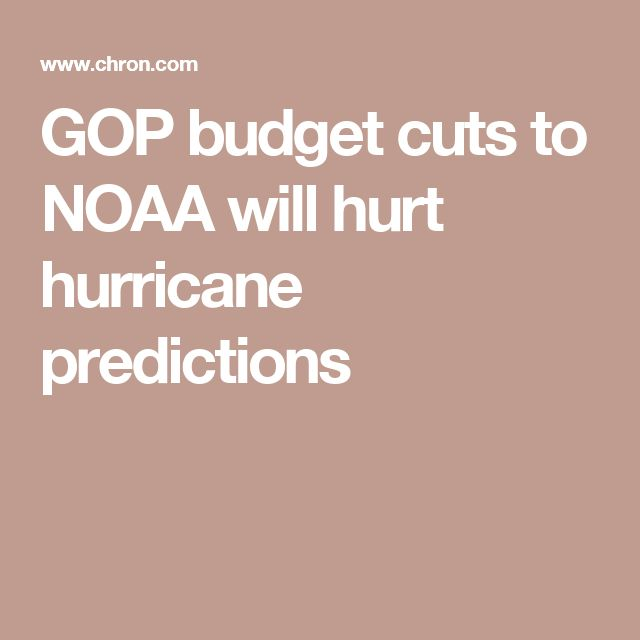 GOP budget cuts to NOAA will hurt hurricane predictions