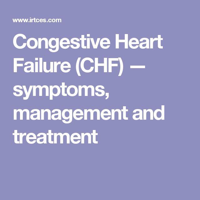 Congestive Heart Failure (CHF) — symptoms, management and treatment