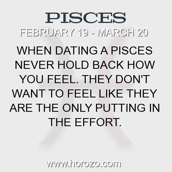 Fact about Pisces: When dating a Pisces never hold back how you feel. They don't want to feel like they are the only putting in the effort. #pisces, #piscesfact, #zodiac. More info here: www.horozo.com