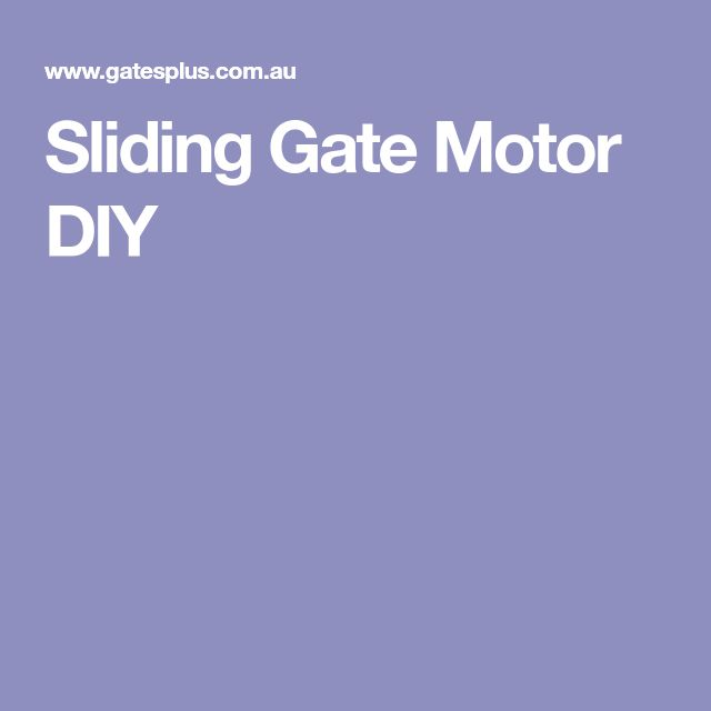 Sliding Gate Motor DIY