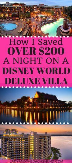 How I Saved Over $200 Per Night On a Walt Disney World Deluxe Resort Villa. Save on Disney World Hotels, Disney Hotel Deals, Disney Hotel Savings.