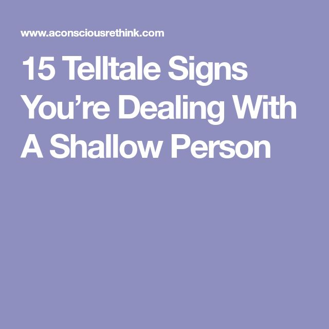 15 Telltale Signs You're Dealing With A Shallow Person