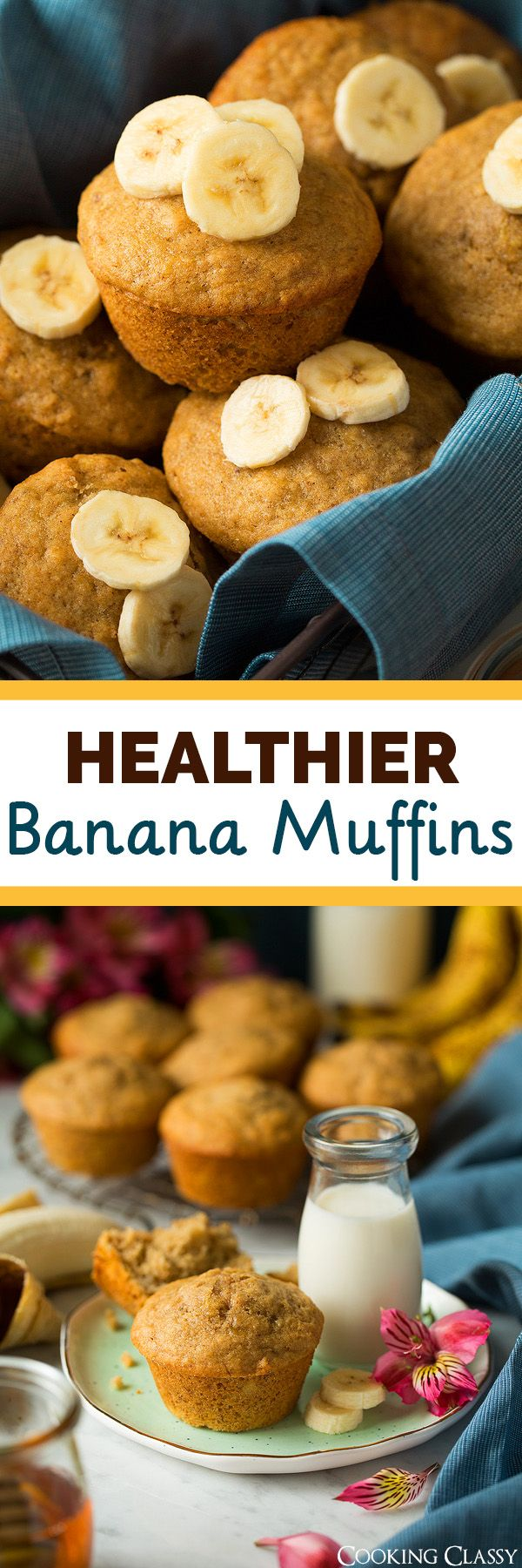 Healthier Whole Wheat Honey Banana Muffins - Cooking Classy