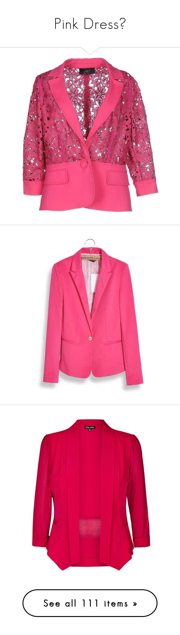 """""""Pink Dress🌸"""" by izzystarsparkle ❤ liked on Polyvore featuring outerwear, jackets, blazers, fuchsia, lapel blazer, blazer jacket, lace jackets, one-button blazers, pink lace blazer and pink blazer jacket"""
