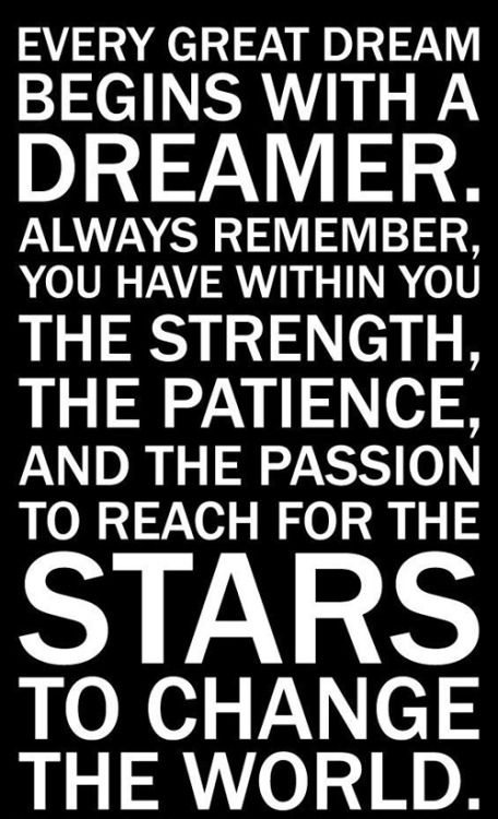 begins with a dreamer