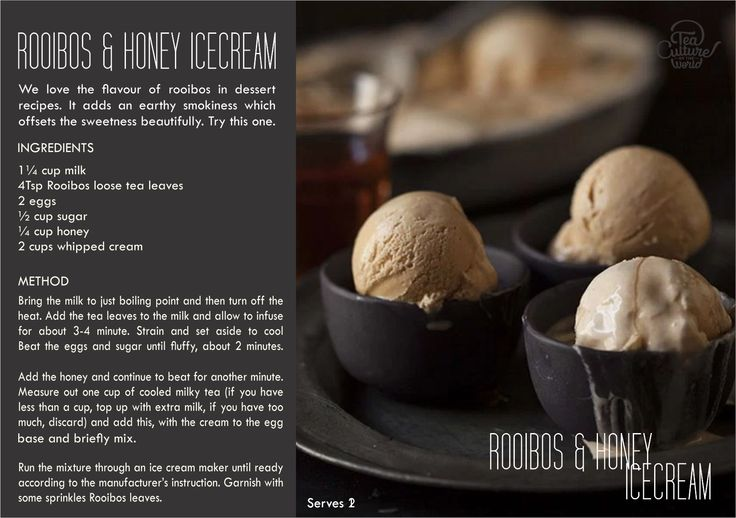 We love the flavour of rooibos in dessert recipes. It adds an earthy smokiness which offsets the sweetness beautifully. Try this extremely simple icecream recipe.