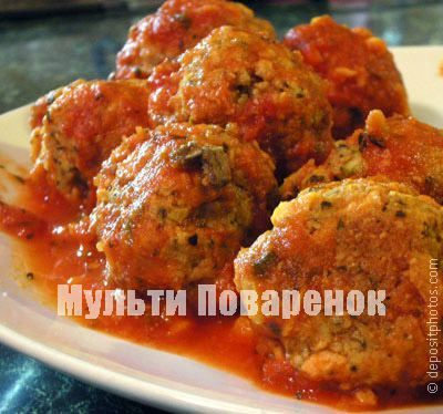Тефтели в томатно=сливочной подливе в мультиварке