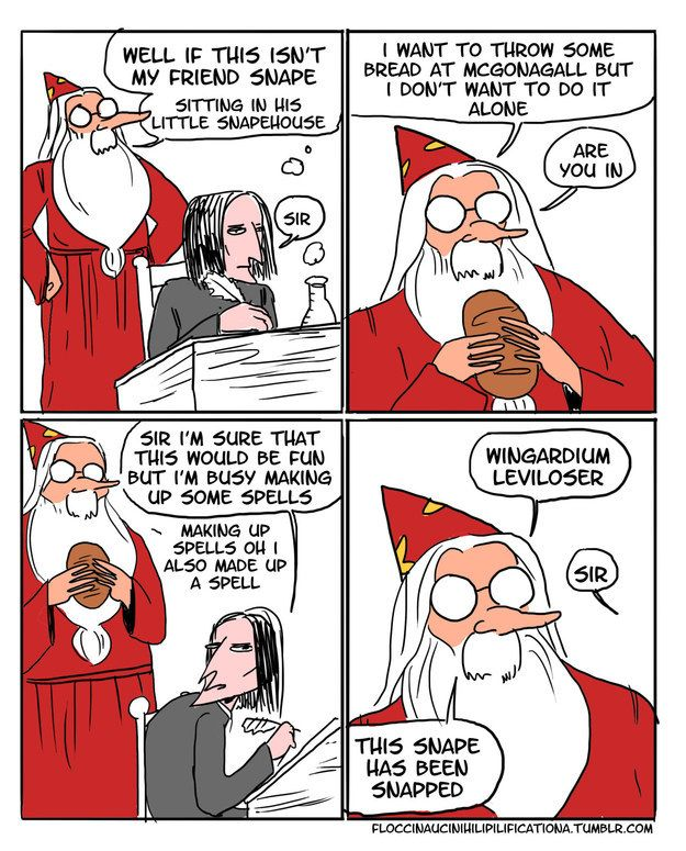 Especially when he's insulting Snape.