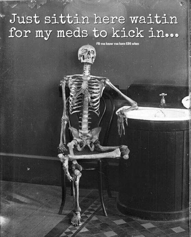 """Just sittin here waitin for my meds to kick in..."""