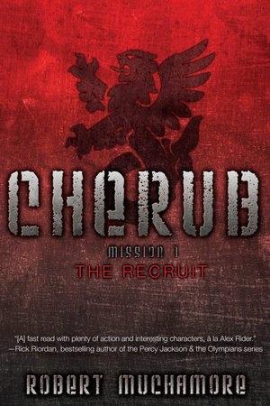 The Recruit: Mission 1 (Cherub Series) by Robert Muchamore