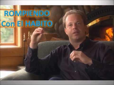 ROMPIENDO CON EL HÁBITO DE SER TU MISMO-Joe Dispenza - YouTube